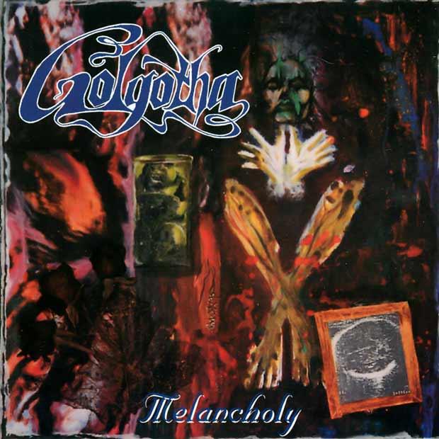 Golgotha - Melancholy