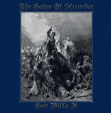 The Gates of Slumber - God Wills It