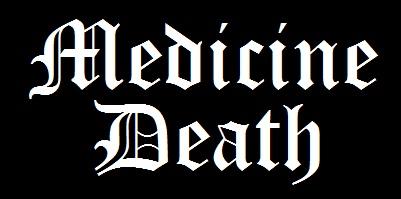 <br />Medicine Death