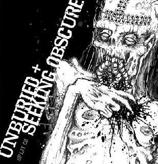 Unburied / Seeking Obscure - Seeking Obscure / Unburied