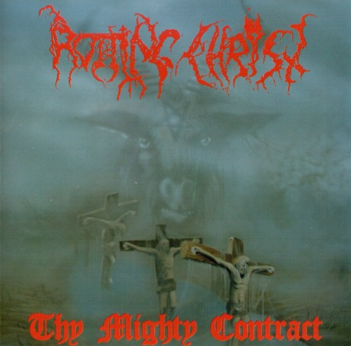 <br />Rotting Christ - Thy Mighty Contract