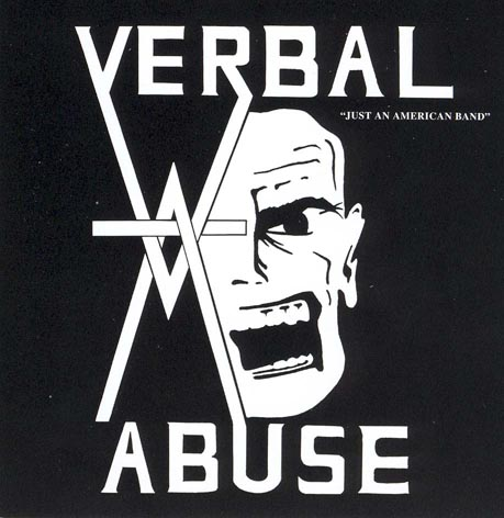 Verbal Abuse - Just an American Band