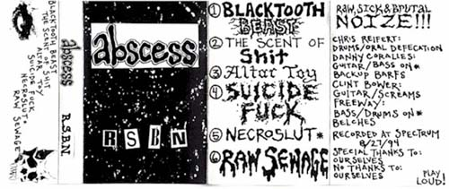 Abscess - Raw, Sick and Brutal Noize