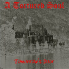 A Tortured Soul - Tomorrow's Door