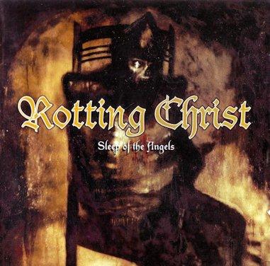 Rotting Christ - Sleep of the Angels