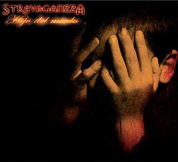 Stravaganzza - Hijo Del Miedo