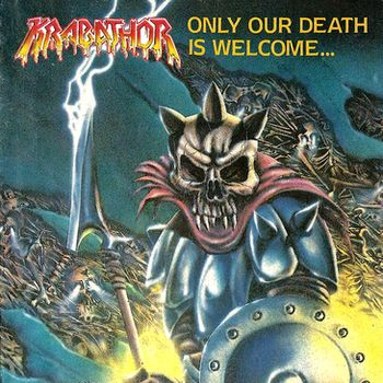 Krabathor - Only Our Death Is Welcome...