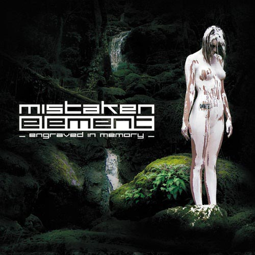 Mistaken Element - Engraved in Memory
