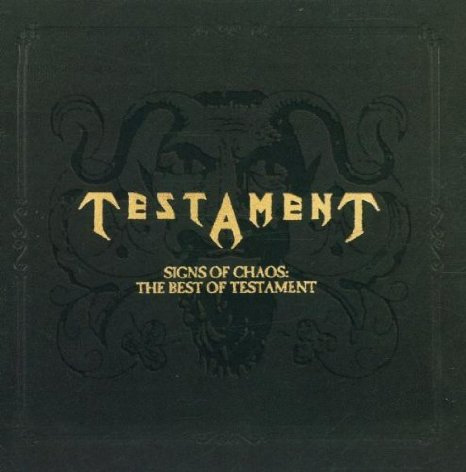 Testament - Signs of Chaos: The Best of Testament