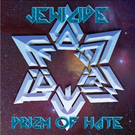 Jewicide - Prizm of Hate
