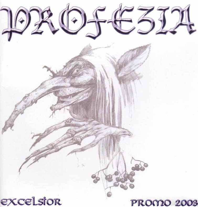 Profezia - Excelsior - Promo 2003