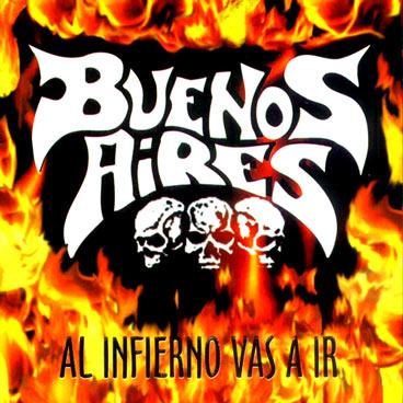 Buenos Aires - Al infierno vas a ir