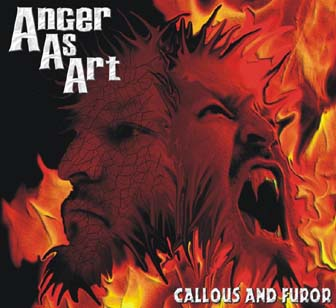 Anger as Art - Callous and Furor