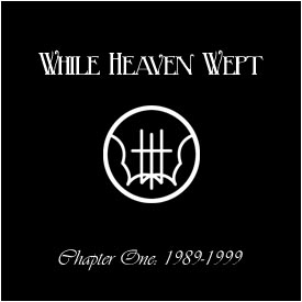 While Heaven Wept - Chapter One: 1989-1999