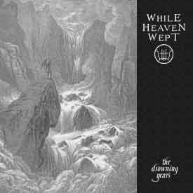 While Heaven Wept - The Drowning Years