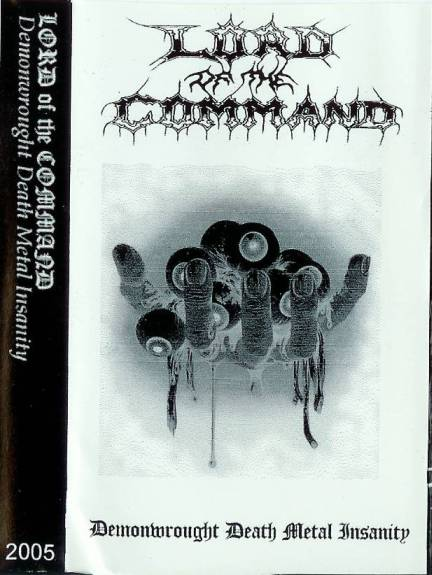 Lord of the Command - Demonwrought Death Metal Insanity