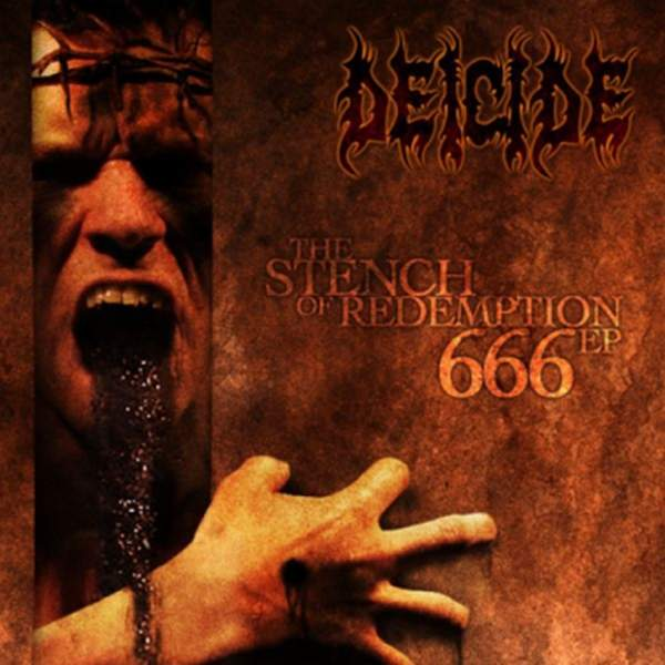 Deicide - The Stench of Redemption 666 EP