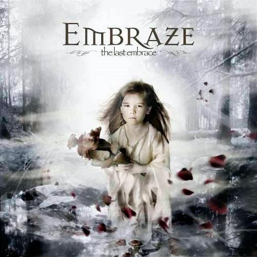 Embraze - The Last Embrace
