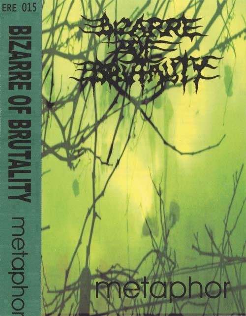 Bizarre of Brutality - Metaphor