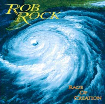 Rob Rock - Rage of Creation