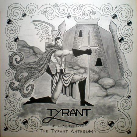 Tyrant - Days at the Farm - The Tyrant Anthology