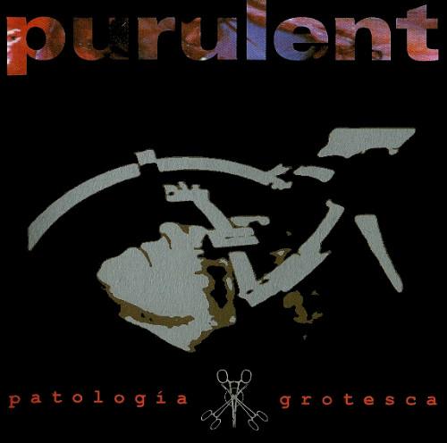 Purulent - Patología grotesca