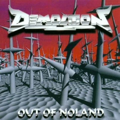 Demolition - Out of Noland