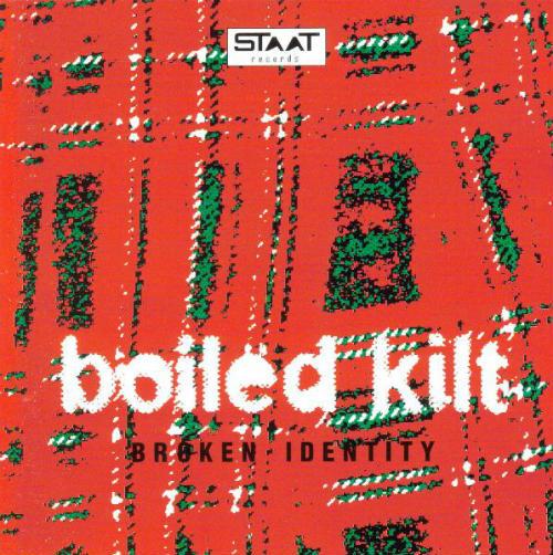Boiled Kilt - Broken Identity