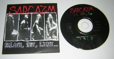 Sarcazm - Breath, Shit, Excist...