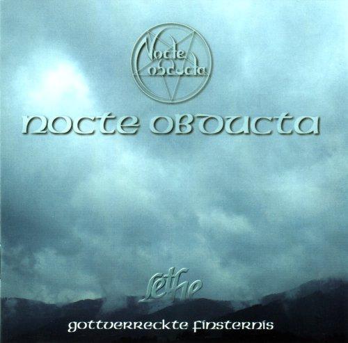 Nocte Obducta - Lethe - Gottverreckte Finsternis