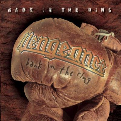 Vengeance - Back in the Ring