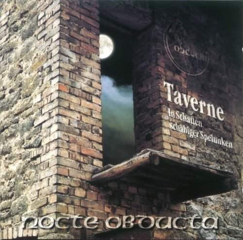 Nocte Obducta - Taverne - In Schatten schäbiger Spelunken