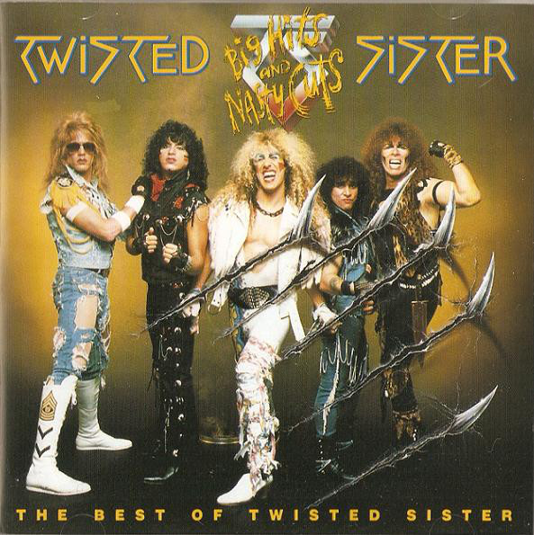 Twisted Sister - Big Hits and Nasty Cuts: The Best of Twisted Sister