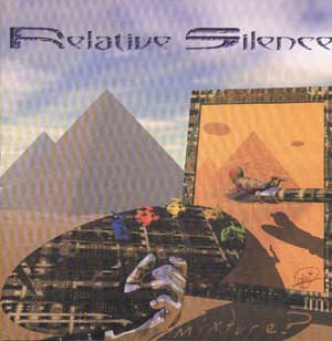Relative Silence - Mixture?