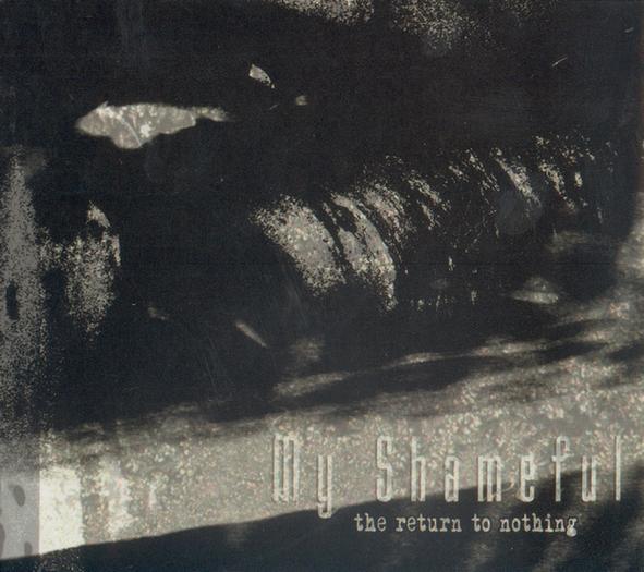 My Shameful - The Return to Nothing