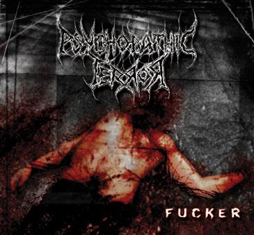 Psychopathic Terror - Fucker