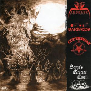 Abigail / Barbatos / Cut Throat - Satan's Revenge Live!!!