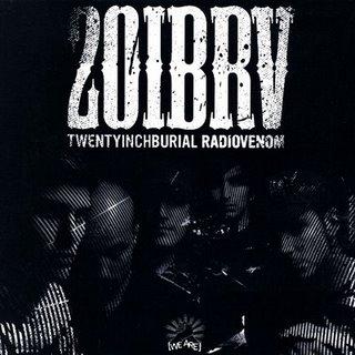TwentyInchBurial - Radiovenom