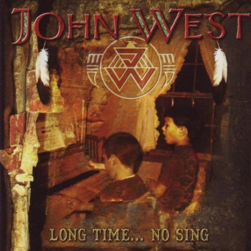 John West - Long Time... No Sing