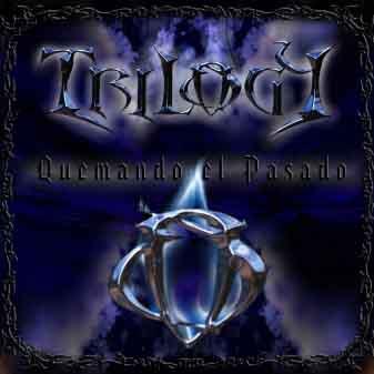 Trilogy 666 - Quemando el pasado
