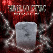 Thunder and Lightning - Written in Stone
