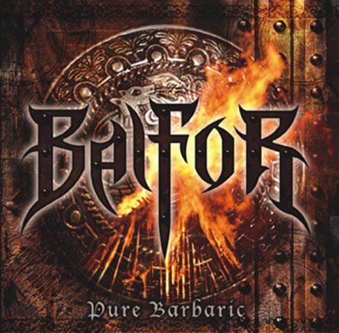 Balfor - Pure Barbaric