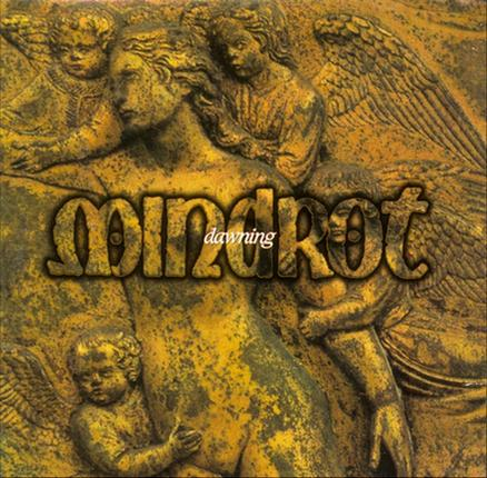 Mindrot - Dawning