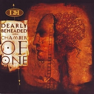 Dearly Beheaded - Chamber of One