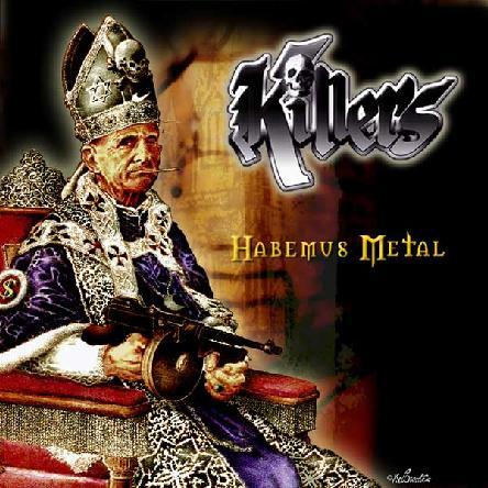 Killers - Habemus Metal