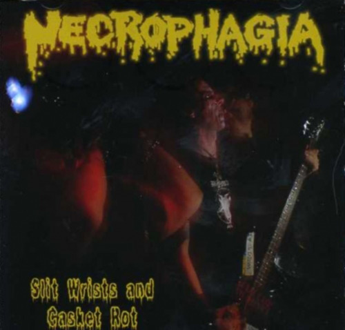 Necrophagia - Slit Wrists and Casket Rot