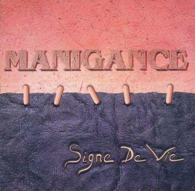 Manigance - Signe de vie