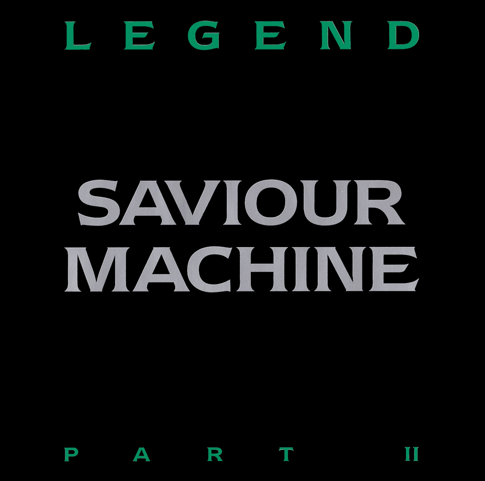 Saviour Machine - Legend II