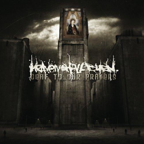 Heaven Shall Burn - Deaf to Our Prayers