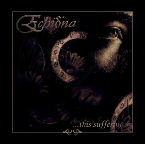 Echidna - ...This Suffering